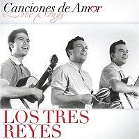 Los Tres Reyes – Canciones De Amor
