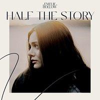 Emelie Hollow – Half The Story