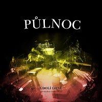 Půlnoc – Údolí ohně. Reunion Tour 2012 Live