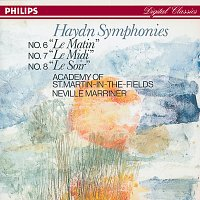 Academy of St. Martin in the Fields, Sir Neville Marriner – Haydn: Symphonies Nos. 6, 7, & 8