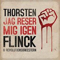 Thorsten Flinck – Jag reser mig igen (med Revolutionsorkestern)