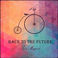 Ann-Magret – Back to the Future