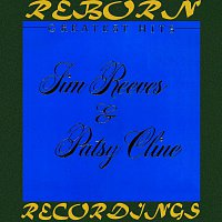 Patsy Cline, Jim Reeves – Greatest Hits: Jim Reeves And Patsy Cline (HD Remastered)