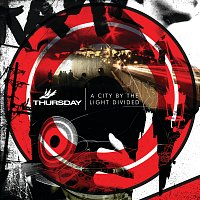 Thursday – A City By The Light Divided