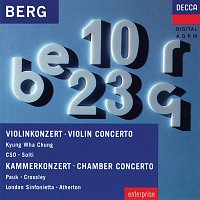 Kyung Wha Chung, Chicago Symphony Orchestra, Sir Georg Solti, Gyorgy Pauk – Berg: Violin Concerto; Chamber Concerto