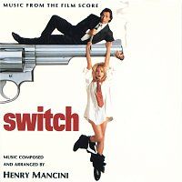 Henry Mancini – Switch [Music From The Film Score]