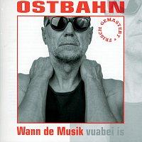 Kurt Ostbahn & Die Kombo – Wann de Musik [frisch gemastert]