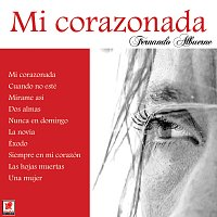 Fernando Albuerne – Mi Corazónada