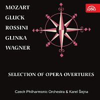 Česká filharmonie, Karel Šejna – Mozart, Gluck, Rossini, Glinka, Wagner: Světové operní předehry