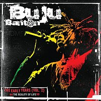 "Buju Banton – The Early Years Vol. 2 - ""The Reality of Life"""