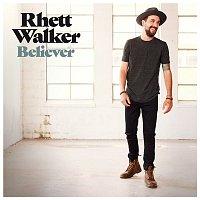 Rhett Walker – Believer