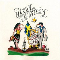 Hakan Hellstrom – Samlade Singlar! 2000-2010