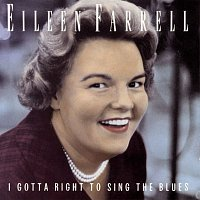Eileen Farrell, George Gershwin, Luther Henderson – I Gotta Right to Sing the Blues