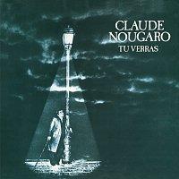 Claude Nougaro – Tu Verras