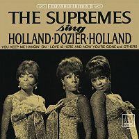The Supremes – The Supremes Sing Holland - Dozier - Holland [Expanded Edition]