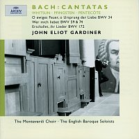 The Monteverdi Choir, English Baroque Soloists, John Eliot Gardiner – Bach, J.S.: Whitsun Cantatas BWV 172, 59, 74 & 34
