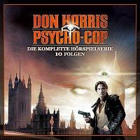 Don Harris - Psycho Cop – Die komplette Horspielserie
