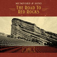 Mumford & Sons – The Road To Red Rocks Live