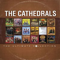 The Cathedrals – The Ultimate Collection