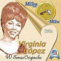 Virginia Lopez – Lo Mejor De Lo Mejor De Virginia Lopez