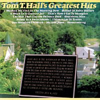 Tom T. Hall – Greatest Hits
