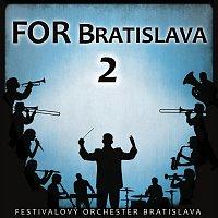 Festivalový orchester Bratislava – FOR Bratislava 2