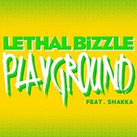 Lethal Bizzle, Shakka – Playground