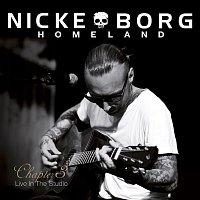 Nicke Borg Homeland – Chapter 3 (Live in the Studio)