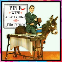 Pete Terrace – Pete With A Latin Beat