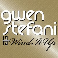 Gwen Stefani – Wind It Up