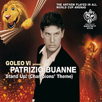 Goleo VI, Patrizio Buanne – Stand Up! (Champios' Theme) [International Single Paper Wallet Version]