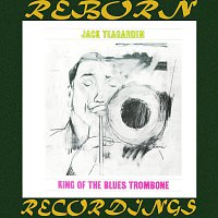 Jack Teagarden – King of the Blues Trombone (HD Remastered)