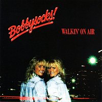 Bobbysocks – Walkin' On Air