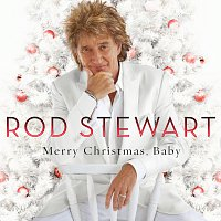 Rod Stewart – Merry Christmas, Baby [Deluxe Edition]