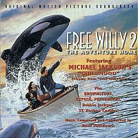Basil Poledouris – FREE WILLY 2: THE ADVENTURE HOME  ORIGINAL MOTION PICTURE SOUNDTRACK