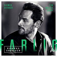 Rasmus Seebach – Farlig [Few Wolves Remix]