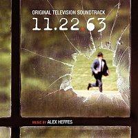 Alex Heffes – 11.22.63 (Original Television Soundtrack)