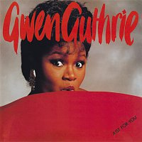 Gwen Guthrie – Just For You