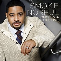 Smokie Norful – Once In A Lifetime