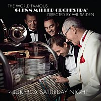 Glenn Miller Orchestra – Jukebox Saturday Night