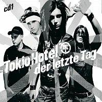 Tokio Hotel – Der letzte Tag [Digital Version]