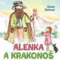 Přední strana obalu CD Šárková: Alenka a Krakonoš