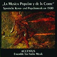 Ensemble Accentus – La Musica Popular y de la Corte