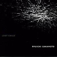 Ryuichi Sakamoto – LOST CHILD