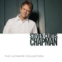 Steven Curtis Chapman – The Ultimate Collection