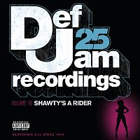 Různí interpreti – Def Jam 25, Vol 18 - Shawty's A Rider [Explicit Version]