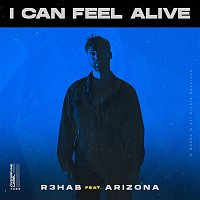R3HAB – I Can Feel Alive (feat. A R I Z O N A)