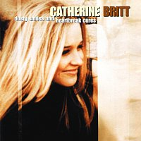 Catherine Britt – Dusty Smiles And Heartbreak Cures