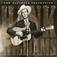 Hank Williams – The Ultimate Collection