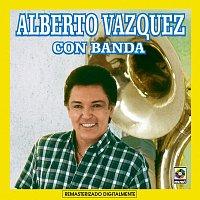 Alberto Vazquez – Alberto Vázquez Con Banda